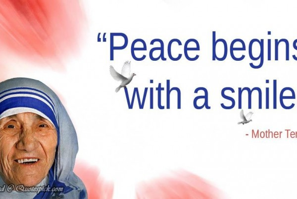 peace-begins-with-a-smile-quote-by-mother-teresa-quotespickcom-1397831827nk84g.jpg
